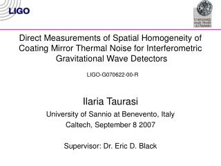 Direct Measurements of Spatial Homogeneity of Coating Mirror Thermal Noise for Interferometric  Gravitational Wave Detec