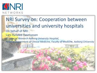 Respondents: Nordic medical faculty deans and university hospital directors 44 % replies