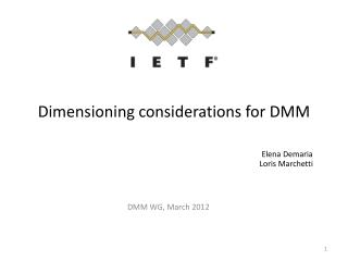Dimensioning considerations for DMM