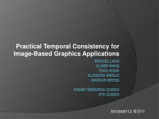 Practical Temporal Consistency for Image-Based Graphics Applications