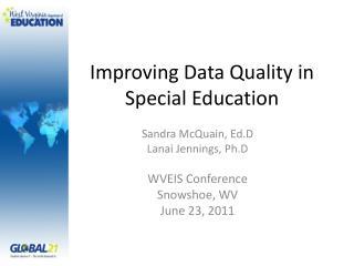 Improving Data Quality in Special Education
