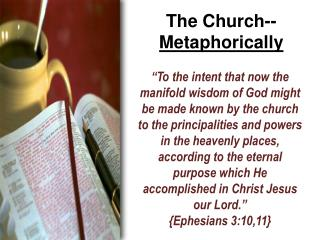 The Church-- Metaphorically