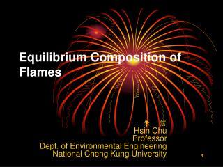 Equilibrium Composition of Flames