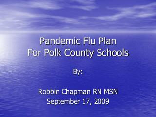Pandemic Flu Plan For Polk County Schools