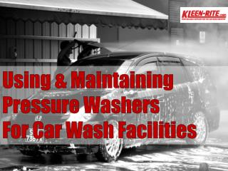 Pressure Washer Maintenance for Car Wash Owners