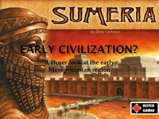 Early Civilization?