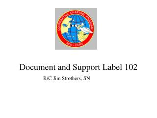 Document and Support Label 102
