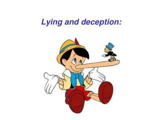 Lying and deception: