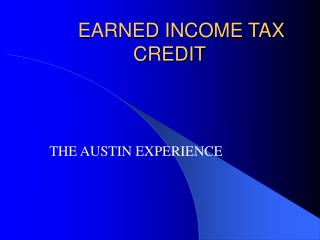 EARNED INCOME TAX CREDIT
