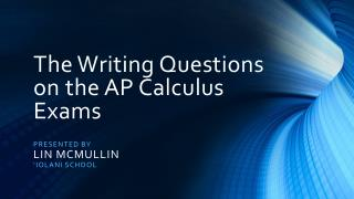 The Writing Questions on the AP Calculus Exams