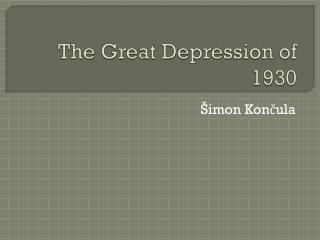 The Great Depression of 1930
