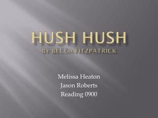 Hush Hush By Becca Fitzpatrick