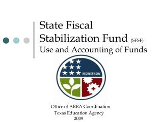 State Fiscal Stabilization Fund  (SFSF) Use and Accounting of Funds