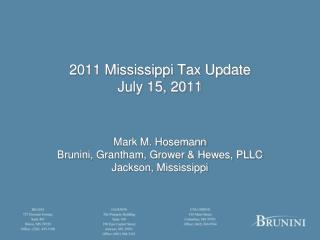 2011 Mississippi Tax Update July 15, 2011