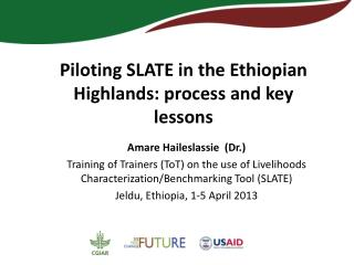 Piloting SLATE in the Ethiopian Highlands: process and key lessons
