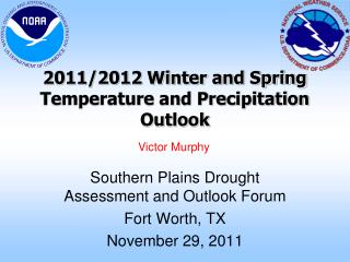 2011/2012 Winter and Spring Temperature and Precipitation Outlook