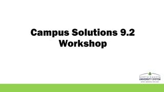 Campus Solutions 9.2 Workshop