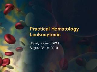 Practical Hematology Leukocytosis