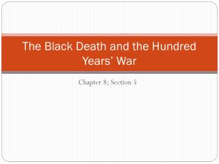The Black Death and the Hundred Years' War