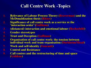 Call Centre Work -Topics