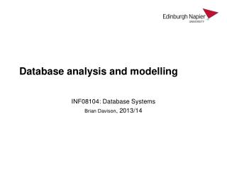 Database analysis and modelling
