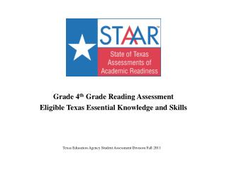 Grade 4 th Grade Reading Assessment Eligible Texas Essential Knowledge and Skills