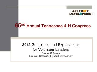 65 nd Annual Tennessee 4-H Congress