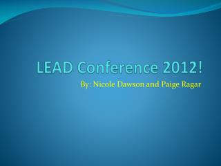LEAD Conference 2012!