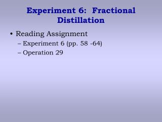 Experiment 6:  Fractional Distillation