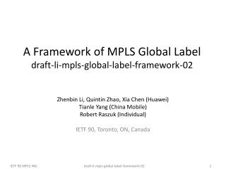 A Framework of MPLS Global Label draft-li-mpls-global-label-framework-02