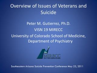 Overview of Issues of Veterans and Suicide