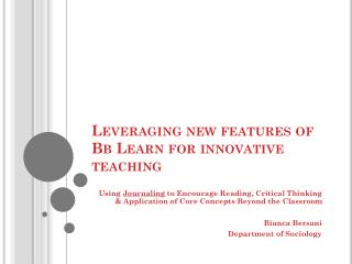 Leveraging new features of Bb Learn for innovative teaching