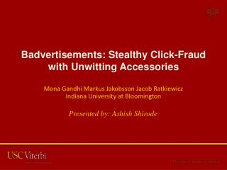 Badvertisements : Stealthy Click-Fraud with Unwitting Accessories
