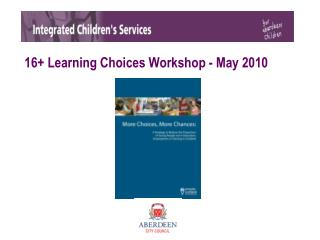 16+ Learning Choices Workshop - May 2010