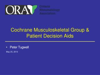 Cochrane Musculoskeletal Group & Patient Decision Aids