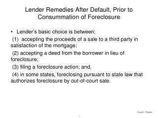 Lender Remedies After Default, Prior to Consummation of Foreclosure