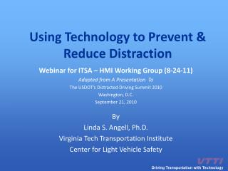 Using Technology to Prevent & Reduce Distraction