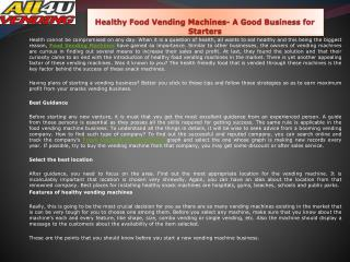 Healthy Food Vending Machines- A Good Business for Starters
