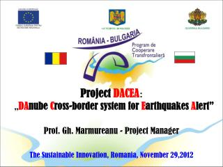 Prof. Gh. Marmureanu - Project Manager