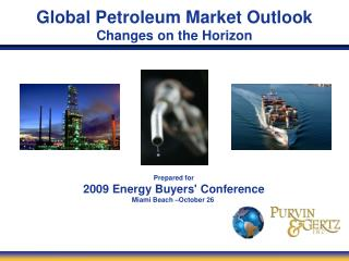 Global Petroleum Market Outlook Changes on the Horizon