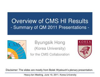 Overview of CMS HI Results - Summary of QM 2011 Presentations -