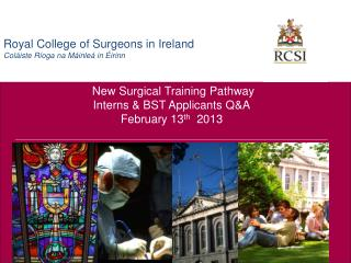 New Surgical Training Pathway  Interns & BST Applicants Q&A February 13 th   2013