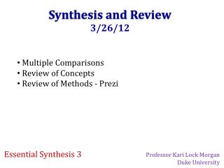 Synthesis and Review 3/26/12
