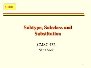 Subtype, Subclass and Substitution