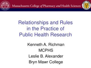 Relationships and Rules in the Practice of Public Health Research