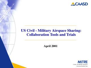 US Civil - Military Airspace Sharing: Collaboration Tools and Trials