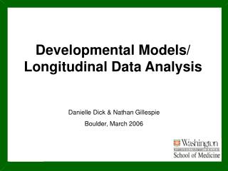 Developmental Models/ Longitudinal Data Analysis