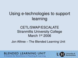 Jon Alltree – The Blended Learning Unit
