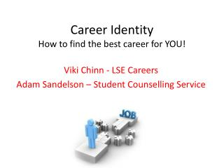 Career Identity How to find the best career for YOU!