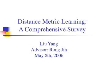 Distance Metric Learning:  A Comprehensive Survey